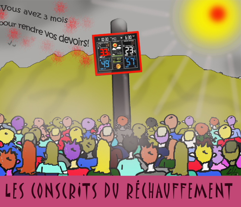 LES CONSCRITS DU RECHAUFFEMENT 06 07 19
